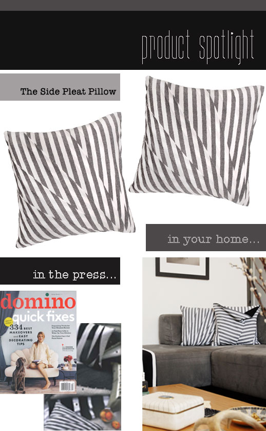 Product Spotlight…The Side Pleat Pillow