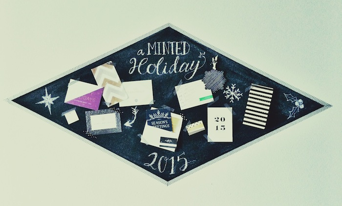 A Minted Holiday…