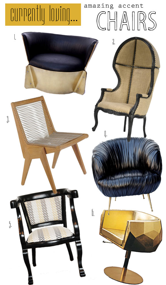 Currently Loving…Amazing Accent Chairs