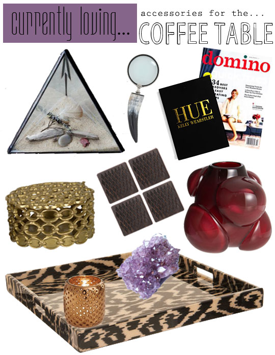 Currently Loving…coffee table accessories