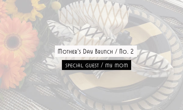 Mother's Day Week / A Special Guest…